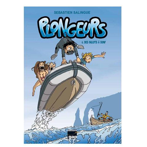 Plongeurs : T4 Des bulots à donf